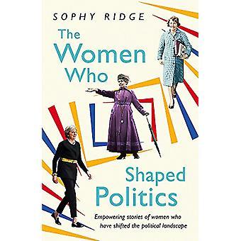 Las mujeres que en forma política - historias de empoderamiento de las mujeres que tienen S