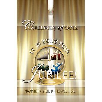 Kinderen van God zijn tijd voor jubileum door Howell & Cyril