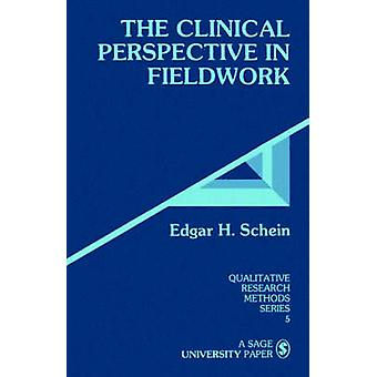 Le point de vue clinique sur le terrain par Schein & Edgar H.