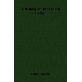 Una storia del popolo francese di Seignobos & Charles