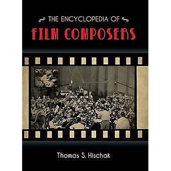 Encyklopedin av filmkompositörer av Thomas S. Hischak