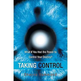 Die Kontrolle, was ist, wenn Sie die Möglichkeit, Ihr Schicksal von Hammond & Shayne zu kontrollieren hatte