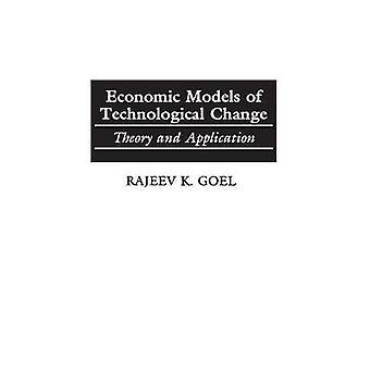 Modelli economici del cambiamento tecnologico teoria e applicazione di Rajeev & Goel