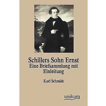 Schillers Sohn Ernst by Schmidt & Karl