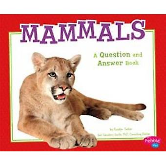 Mammals - A Question and Answer Book by Isabel Martin - A Lynn Martin