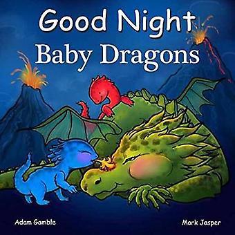 Good Night Baby Dragons by Good Night Baby Dragons - 9781602195110 Bo