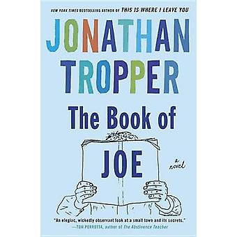 The Book of Joe by Jonathan Tropper - 9780385338103 Book
