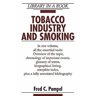 Tobacco Industry and Smoking by Fred C. Pampel - 9780816054503 Book