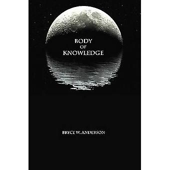 Body of Knowledge by Anderson & Bryce
