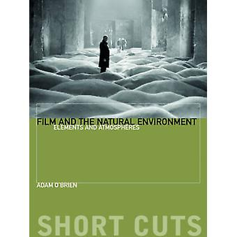 Film and the Natural Environment by Adam OBrien