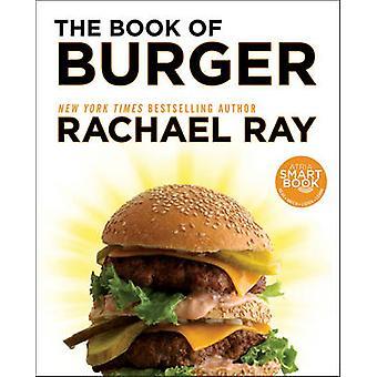 Das Buch Burger von Rachael Ray