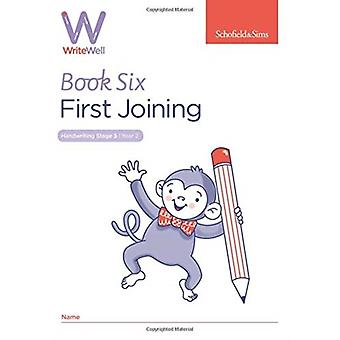 WriteWell 6 First Joining Year 2 Ages 67 by Carol Matchett