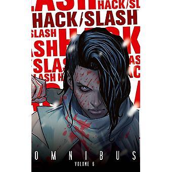 HackSlash Omnibus Volume 6 by Michael Moreci
