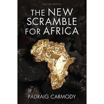 New Scramble for Africa 2e by Carmody & Padraig