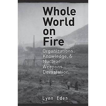 Whole World on Fire by Eden & Lynn