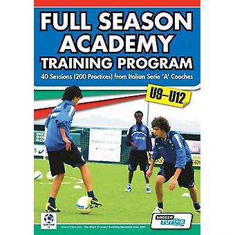 Full Season Academy Training Program U912  40 Sessions 200 Practices from Italian Serie a Coaches by Mazzantini & Mirko