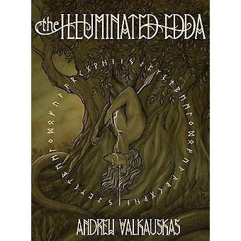 The Illuminated Edda by Valkauskas & Andrew