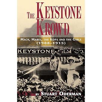 The Keystone Krowd by Oderman & Stuart