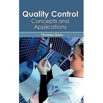 Quality Control Concepts and Applications by Heen & Theresa