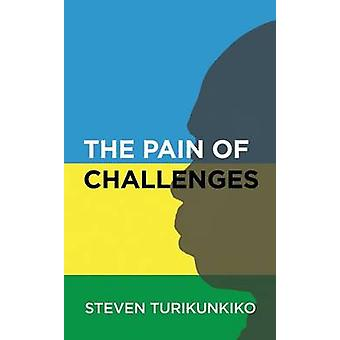 The Pain of Challenges by Turikunkiko & Steven