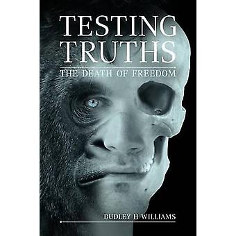 Testing Truths by Williams & Dudley