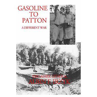 Gasoline to Patton by Irzyk & Albin F.
