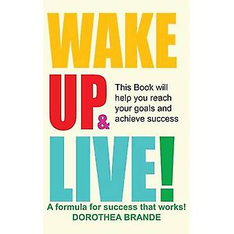 Wake Up and Live by Brande & Dorothea