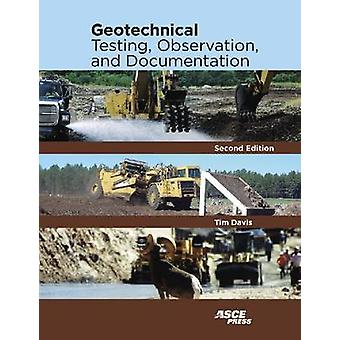 Geotechnical Testing - Observation - and Documentation (2nd Revised e