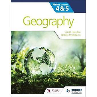 Geografi for IB MYP 4&5 - etter konsept av Louise Harrison - 978