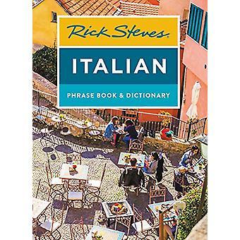 Rick Steves Italian Phrase Book & Dictionary (Eighth Edition) by