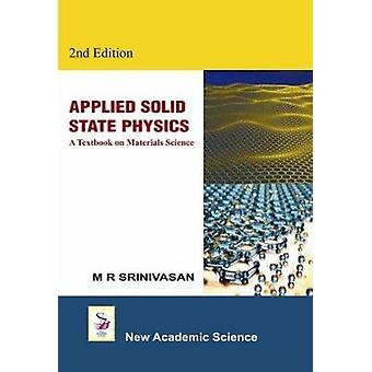 Applied Solid State Physics - A Textbook on Materials Science (2nd Rev