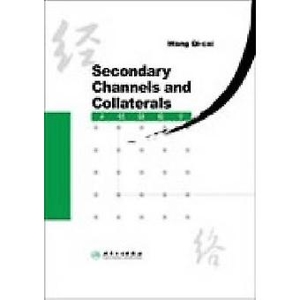 Secondary Channels and Collaterals by Wang Qi-Cai - 9787117080668 Book