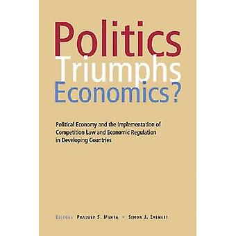 Politics Triumphs Economics? - Political Economy and the Implementatio