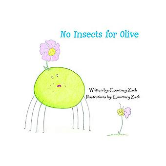 No Insects for Olive - Story Book by Courtney Zach - 9789383222124 Book