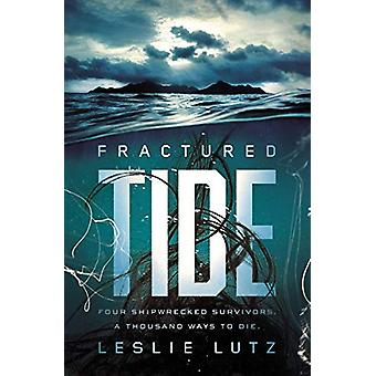 Fractured Tide by Leslie Lutz - 9780310770107 Book