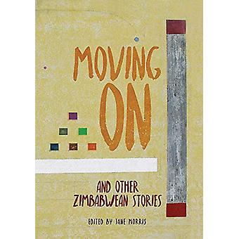 Moving On - and Other Zimbabwean Stories by Jane Morris - 978191268105
