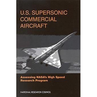 U.S. Supersonic Commercial Aircraft - Bewertung von NASA's High Speed Rese