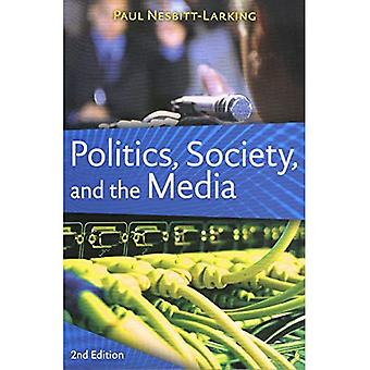 Politics, Society and the Media : Canadian Perspectives