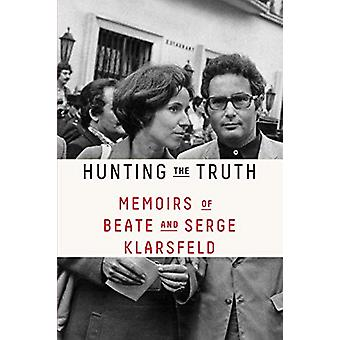 Hunting the Truth - Mémoires de Beate et Serge Klarsfeld par Beate Klar