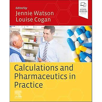 Calculations and Pharmaceutics in Practice by Jennie Watson - 9780702