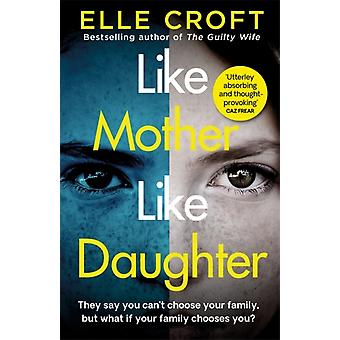 Like Mother Like Daughter by Croft & Elle