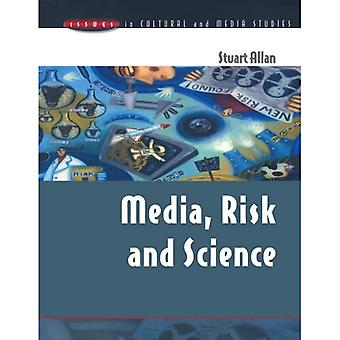 Media, Risk & Science (Issues in Cultural & Media Studies)