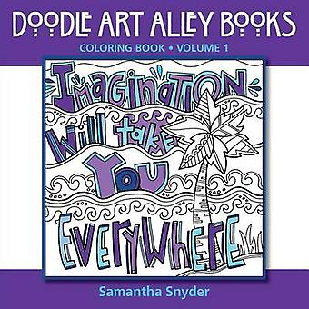 Imagination Will Take You Everywhere - Coloring Book by Samantha Snyde