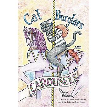 Cat Burglars and Carousels - My Mom's Descent Into the Pit of Dementia