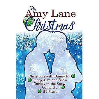 An Amy Lane Christmas by Amy Lane - 9781635335392 Book
