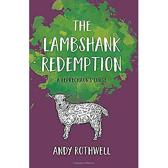 The Lambshank Redemption - A Leprechaun's Curse by Andy Rothwell - 978