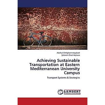 Achieving Sustainable Transportation at Eastern Mediterranean Univers