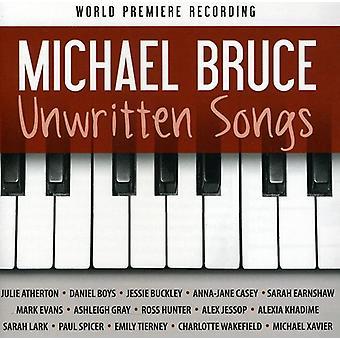 Michael Bruce - Unwritten Songs [CD] USA import