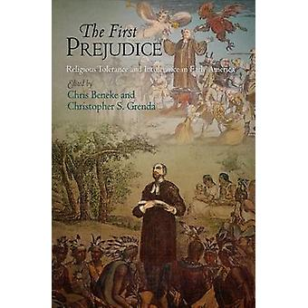 The First Prejudice by Christopher S. Grenda Chris Beneke