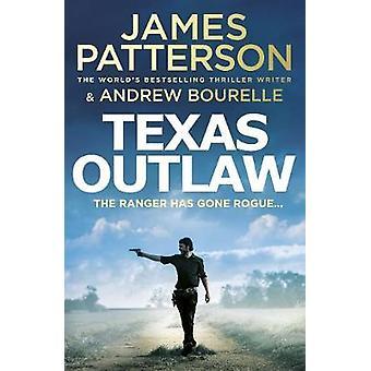 Texas Outlaw The Ranger has gone rogue Texas Ranger series